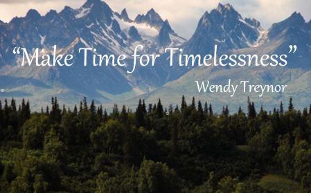 2015.07.14.make time for timelessness