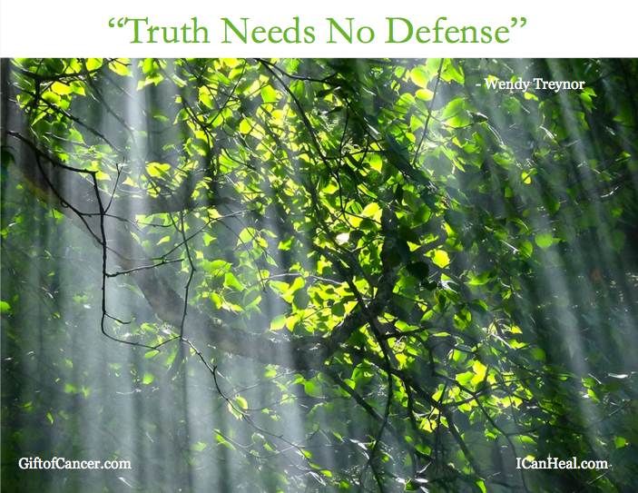 """Truth Needs No Defense"" 