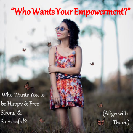 2019.03.15.FINAL Who Wants Your Empowerment